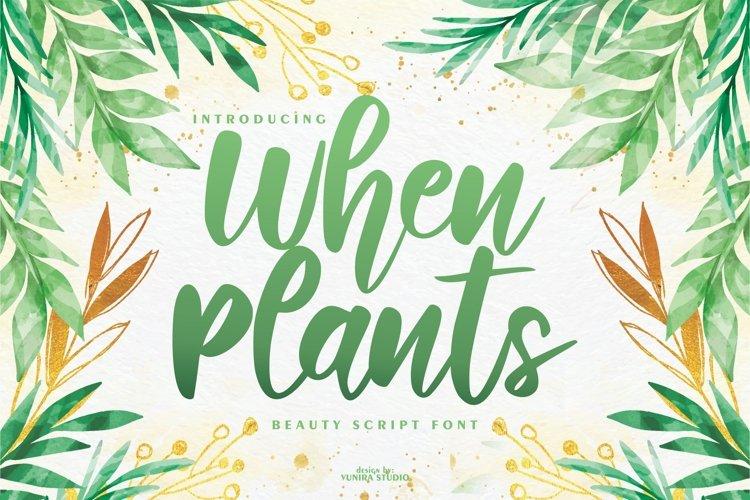 When Plants | Beauty Script Font example image 1