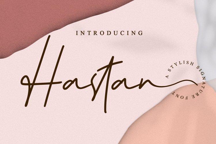 Hastan Signature // Fashionable Handwritten Font - WEB FONT example image 1