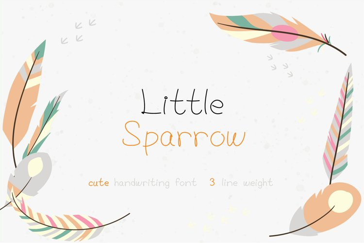 Little Sparrow   handwriting font example image 1