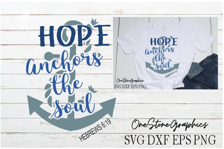Hope anchors my soul svg,religious quotes svg,anchor svg, example image 1