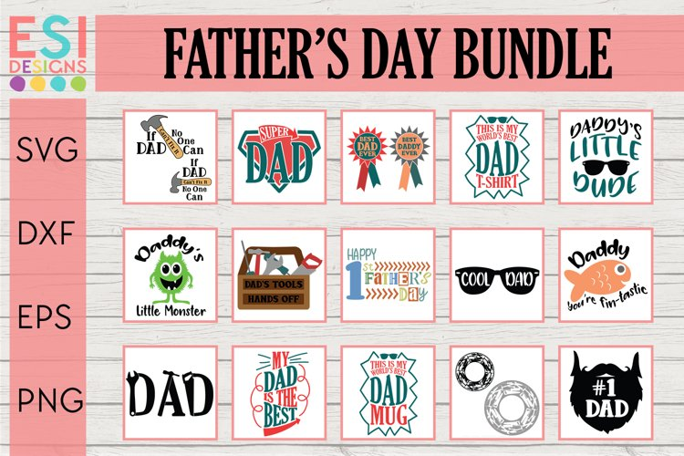 Father's Day SVG Bundle- 15 Dad / Daddy themed Designs example image 1