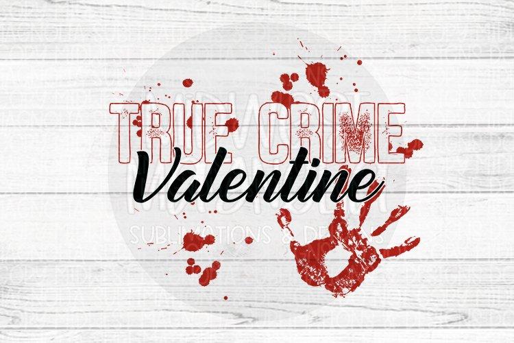 True Crime Valentine example image 1