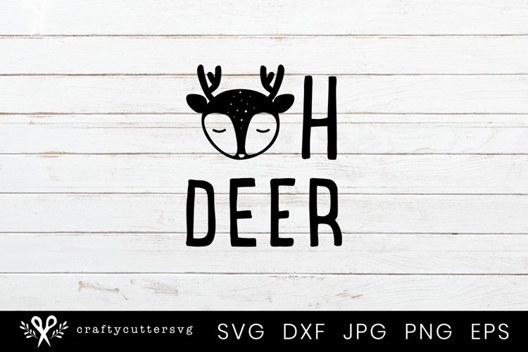 Oh Deer Svg Cutting File for Cricut and Silhouette example image 1