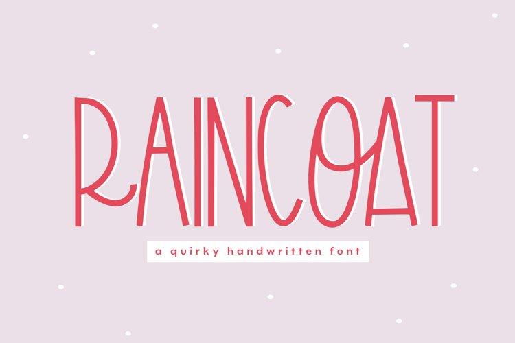Raincoat - A Fun Handwritten Font - Free Font Of The Week Font