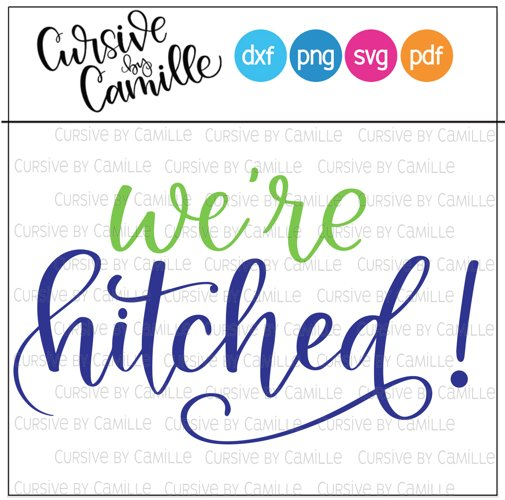 Were Hitched Hand Lettered SVG Cut File