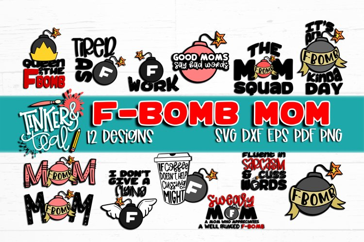 F Bomb Mom SVG Bundle / SVG Bundle / Funny Bundle / Mom svg