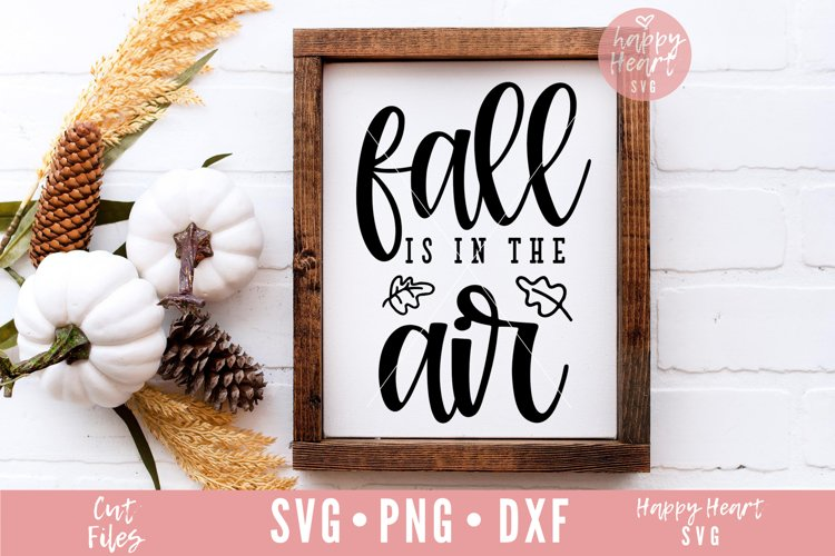 Fall Is In The Air SVG example image 1