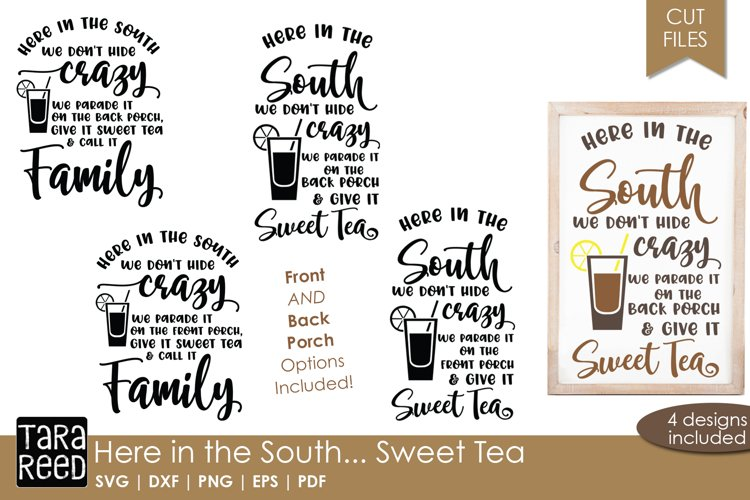 Here in the South - Southern Sweet Tea SVG and Cut Files