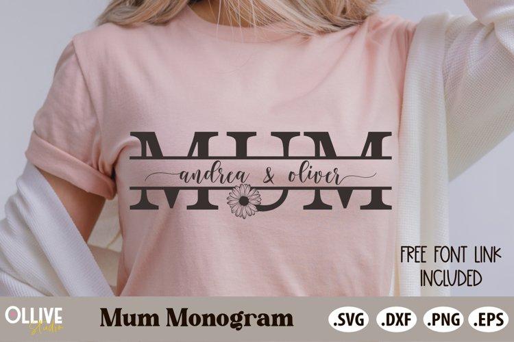 Mum Split Kids Name SVG   Mothers Day SVG example image 1