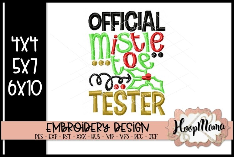 Official Mistletoe Tester- Christmas Embr example image 1