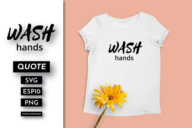 Wash hands Quote SVG example image 1