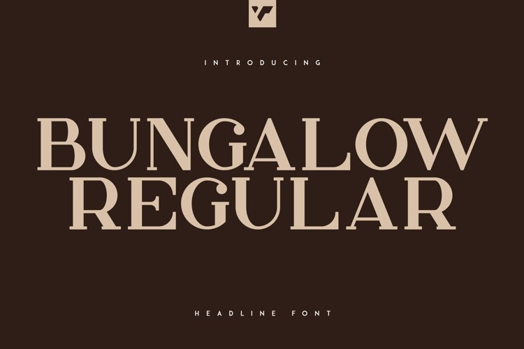 Bungalow Headline Font