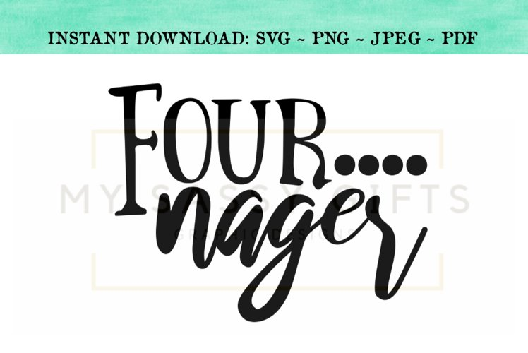 Fournager Funny Fourth Birthday for Boy or Girl SVG example image 1