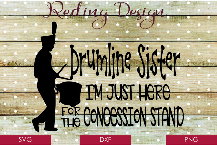 Drumline Sister - Band SVG DXF PNG example image 1