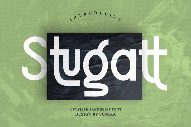 Stugatt | A Stylish Sans Serif Font example image 1