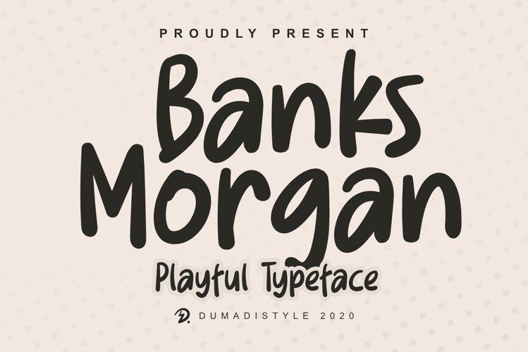 Banks Morgan - Playful Typeface example image 1