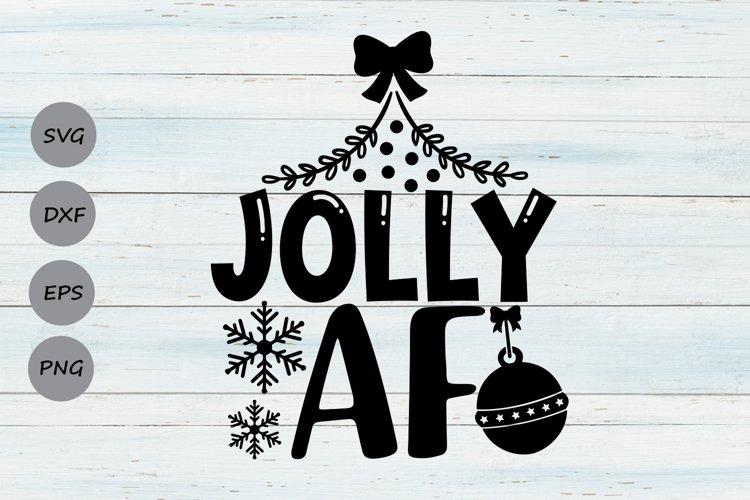 Jolly AF Svg, Christmas Svg, Funny Christmas Svg, Holidays. example image 1