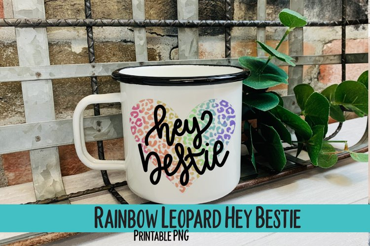 Rainbow Leopard Hey Bestie Sublimation PNG example image 1