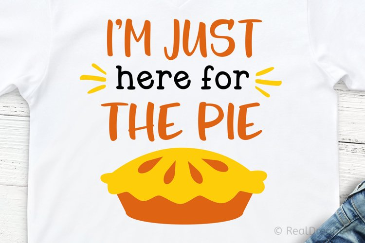 I am Just Here for the Pie SVG, DXF, PNG, EPS example image 1