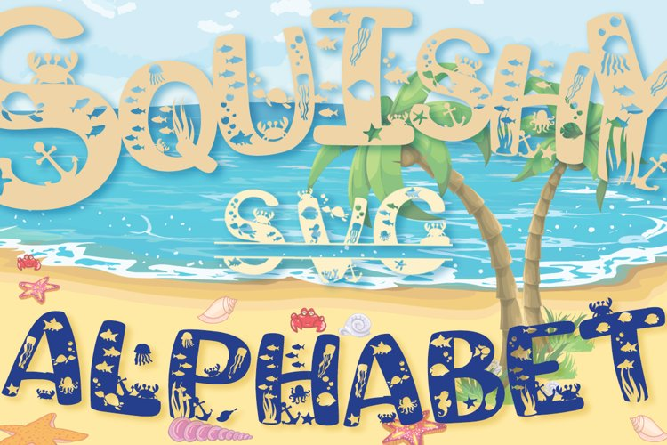 Squishy Beach SVG Alphabet and Split Letters Cut Files Pack