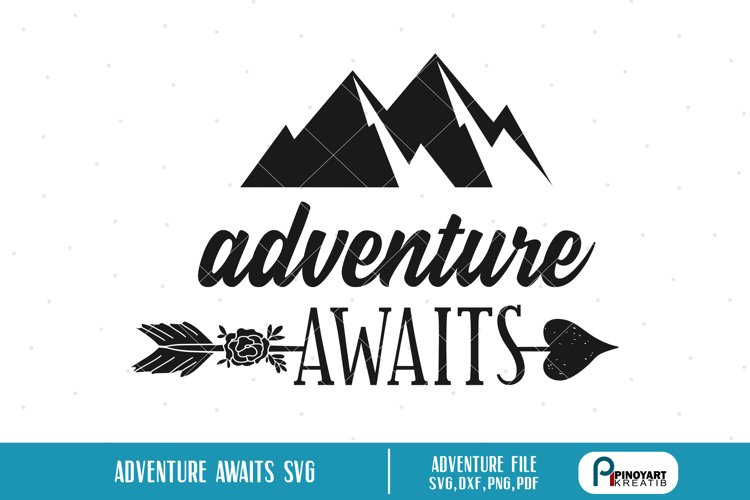 adventure svg,adventure svg file,adventure awaits svg example image 1