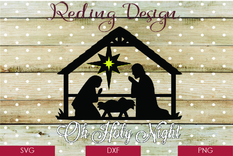 O Holy Night Nativity Christmas SVG DXF PNG example image 1