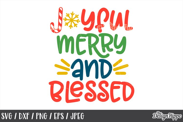 Christmas, SVG, Joyful Merry And Blessed, PNG, DXF, Cut File example image 1