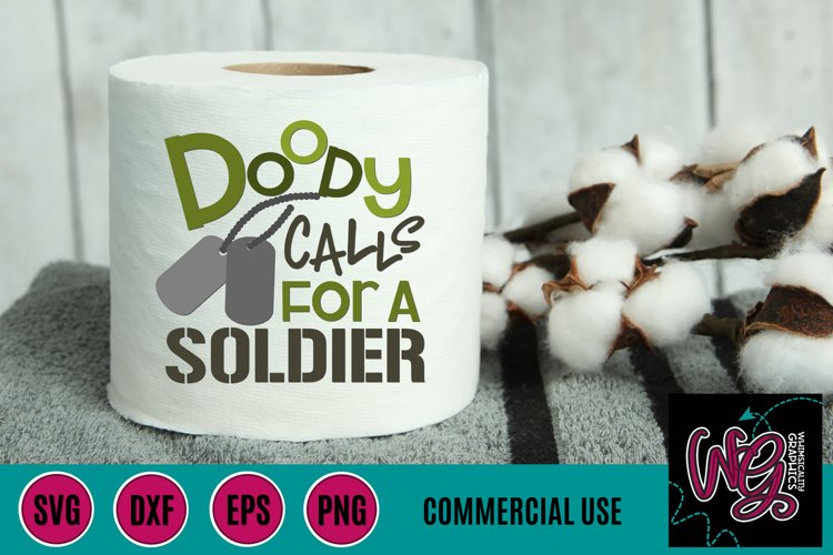 Doody Calls For a Soldier Toilet Paper SVG DXF PNG EPS Comm