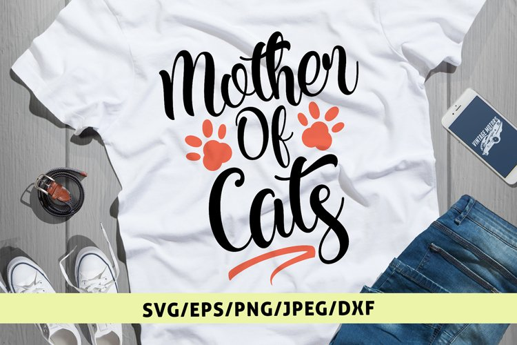 Mother Of Cats - Mother SVG EPS DXF PNG Cutting Files example image 1