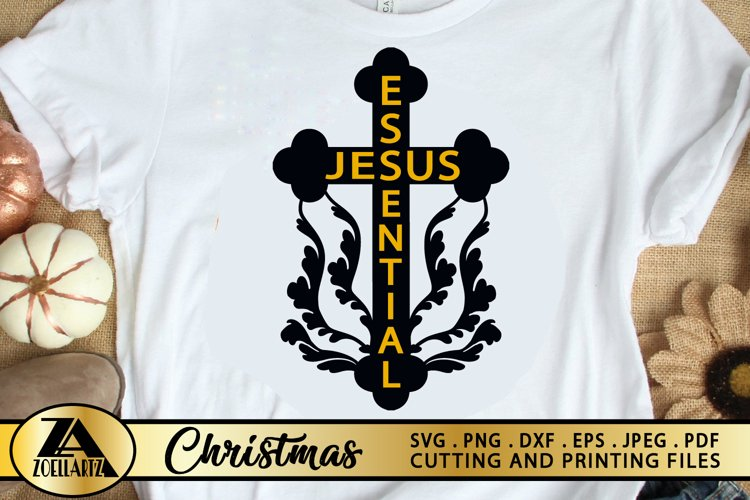 Jesus Essential SVG PNG EPS DXF Jesus SVG Cross SVG Quotes example image 1