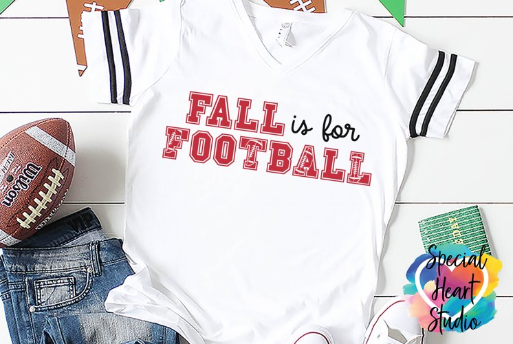 Fall is for Football - A football SVG Cut File