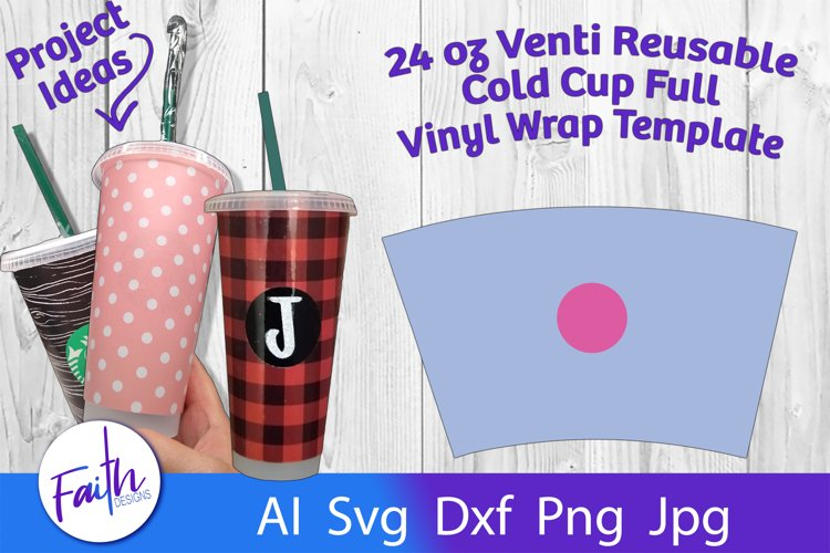 Starbucks 24 oz Reusable Cold Cup Full Wrap Template SVG example image 1