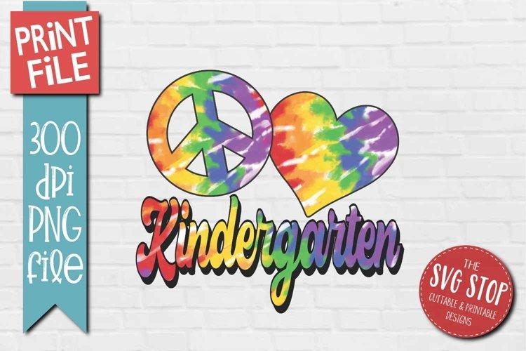 Peace Love Kindergarten School Tie Dye Sublimation Design example image 1