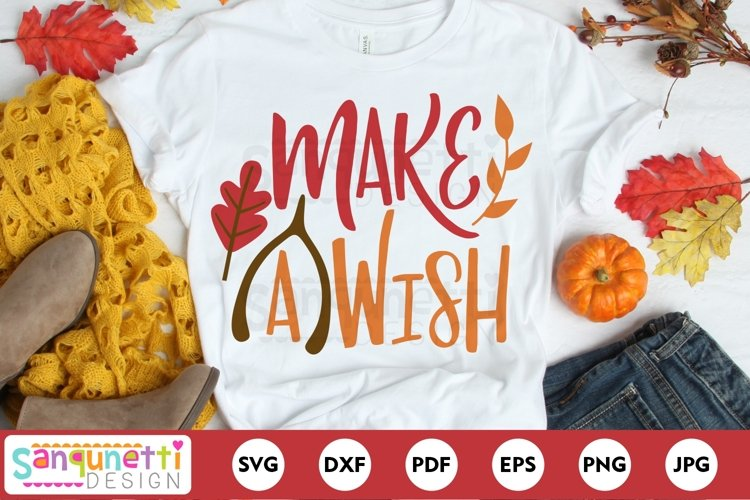 Make a wish svg, Thanksgiving and Fall SVG