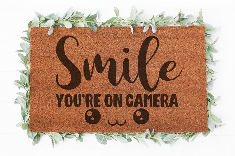 Smile you're on camera Doormat svg | Welcome sign svg |Funny example image 1