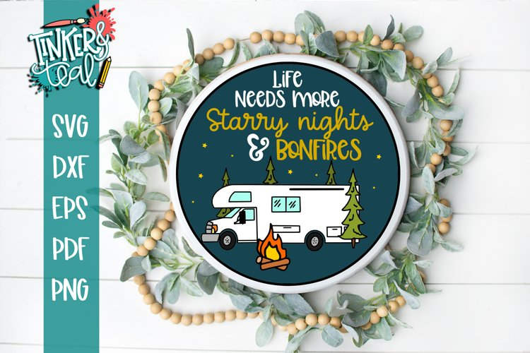 Life Needs More Starry Nights and Bonfires RV SVG example image 1