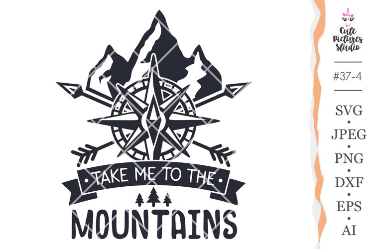 Take me to the mountains svg files, Journey sticker svg