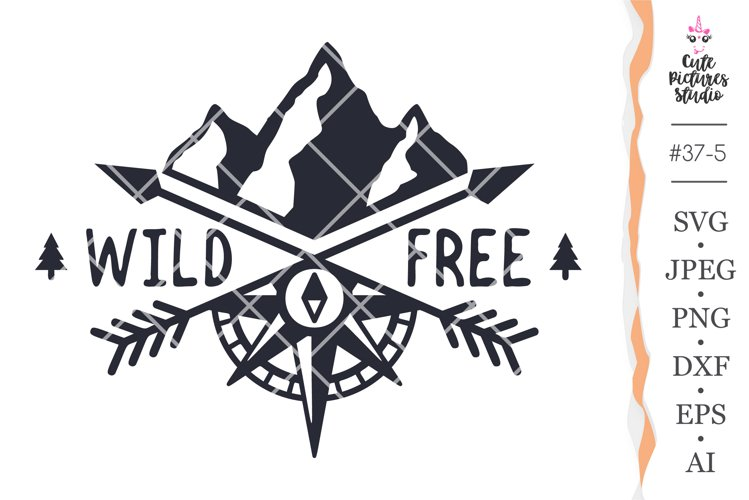 Wild and Free svg files for Cricut, Journey sticker svg,