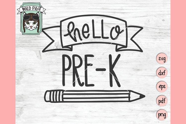 Hello Pre-K SVG Cut File, First Day of School SVG, Pre K SVG
