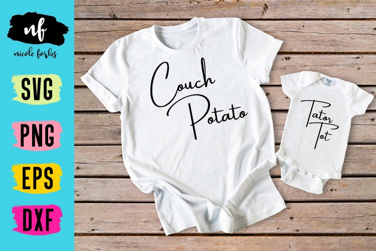 Couch Potato Tator Tot Mommy and Me SVG Cut File