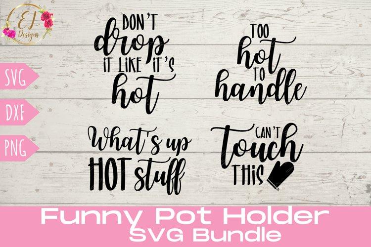Pot Holder Svg Bundle | Funny Kitchen Saying | Oven Mitt SVG