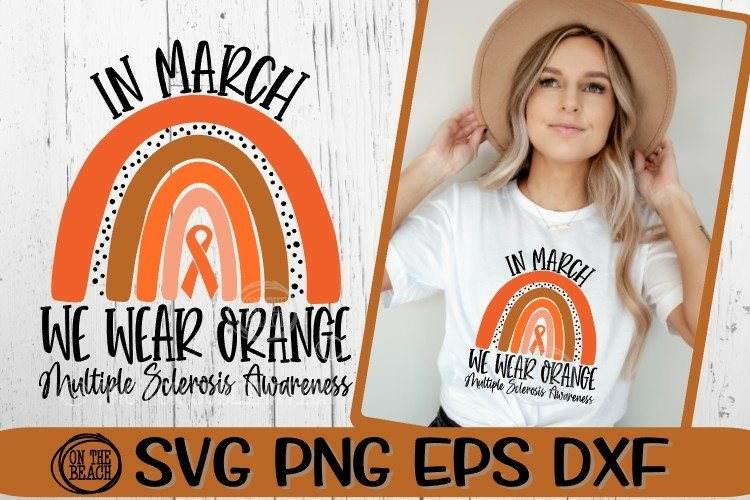 In March - We Wear Orange Rainbow SVG - Multiple Sclerosis example image 1