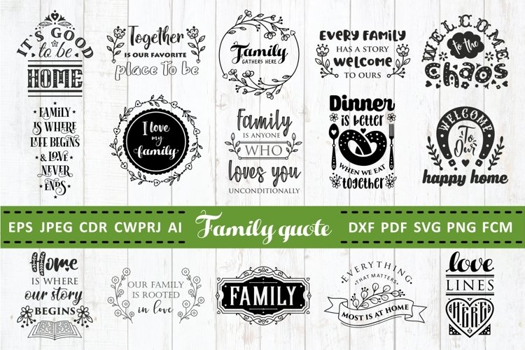 Family Quotes SVG bundle Vol. 2 Quotes & Sayings dxf pdf png example image 1