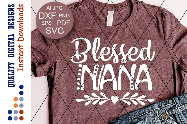 Blessed nana svg Heart clipart Blessed sign example image 1