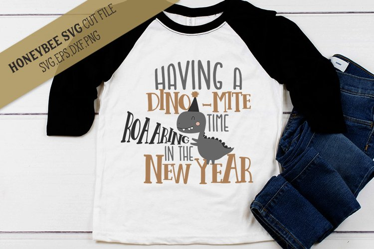 Dinomite New Year SVG Cut File example image 1