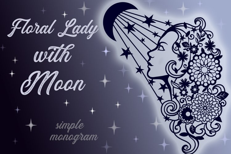 Floral Lady with Moon SVG cut files example
