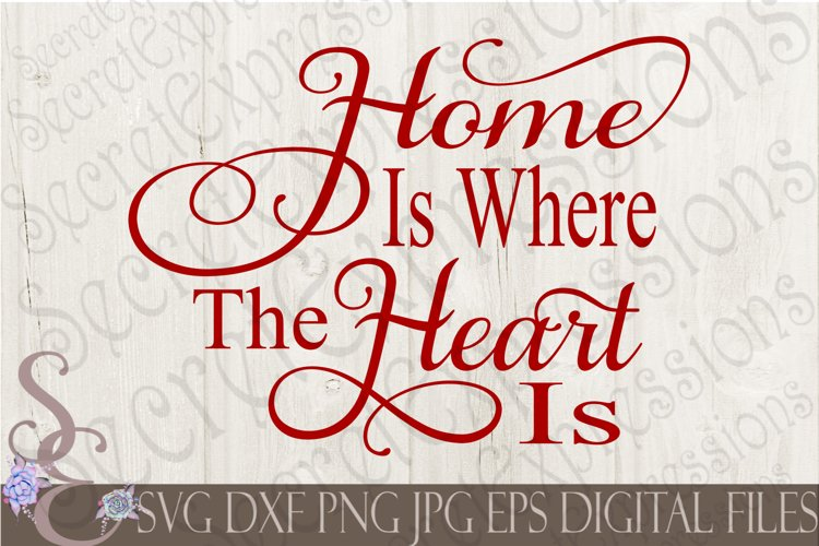 Home Is Where The Heart Is example image 1