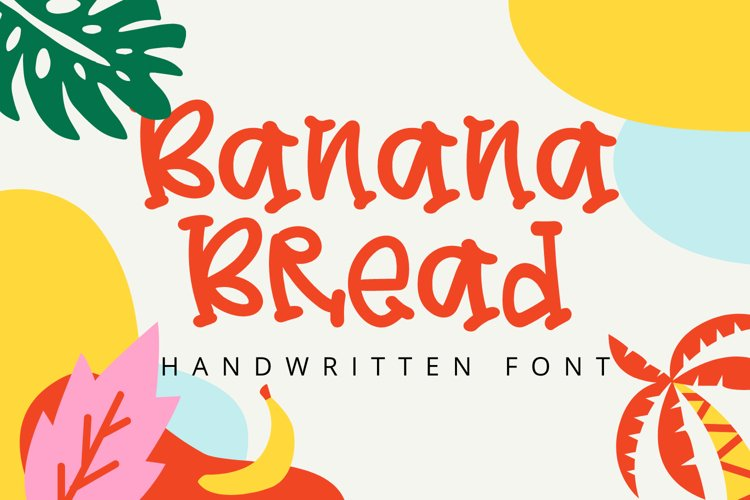 Banana Bread - Quirky Handwritten Font example image 1