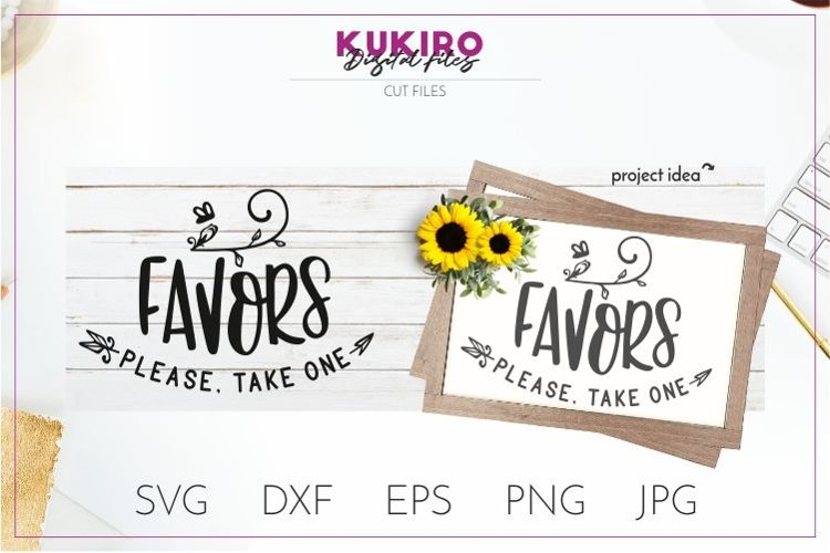 FAVORS please, take one SVG - Wedding Sign cut file