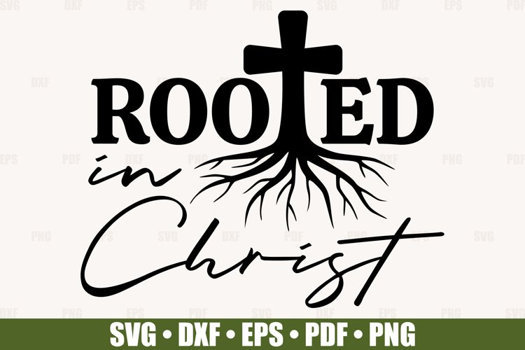 Rooted In Christ SVG files for Cricut | Bible Verse SVG